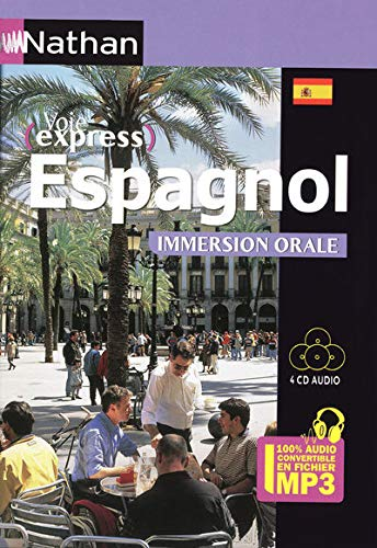 Espagnol Immersion Orale - Pack 4 CD 100% Audio