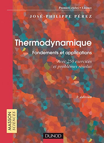 Thermodynamique : Fondements et applications - Exercices et problèmes résolus