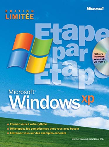 Microsoft Windows XP - Etape par Etape - manuel d'auto-apprentissage - français