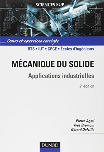 Mécanique du solide - Applications industrielles