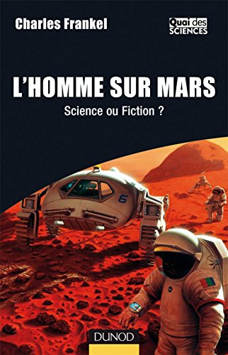 L'Homme sur Mars : Science ou fiction