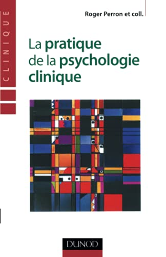 La pratique de la psychologie clinique