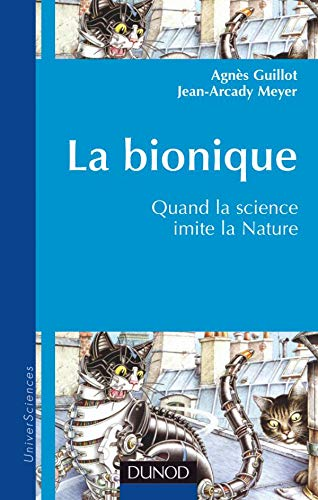La Bionique : Quand la science imite la nature