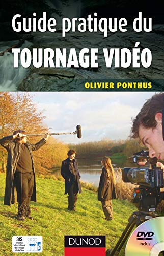 Guide Pratique du Tournage Video
