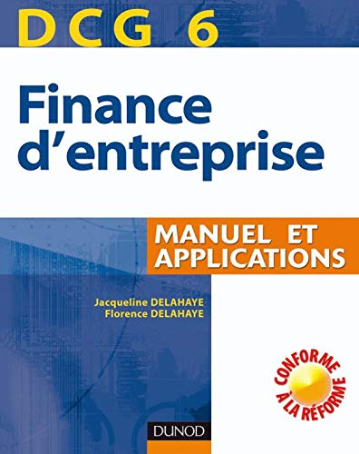 Finance d'entreprise DCG6 : Manuel et applications
