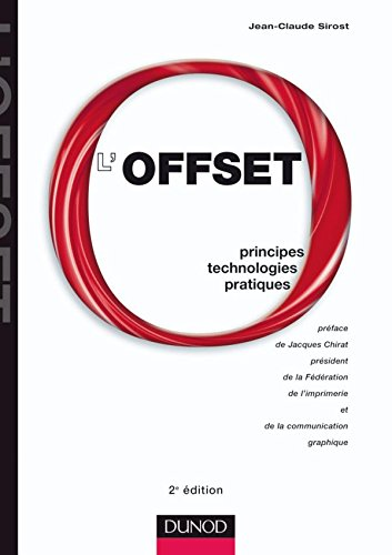 L'offset : principes technologies pratiques