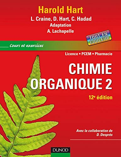 Chimie organique : Tome 2