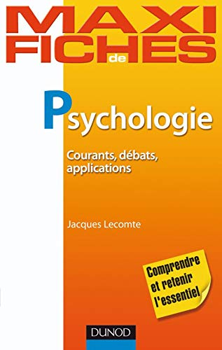 Psychologie : Courants, débats, applications