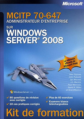 MCITP 70-647 administrateur d'entreprise sur Windows Server 2008