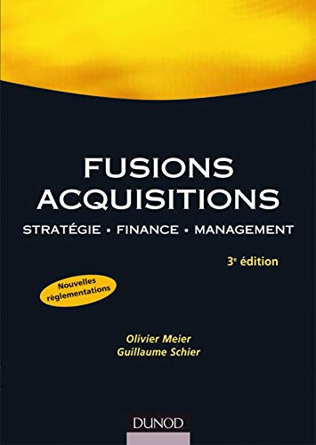 Fusions, acquisitions : Stratégie, finance, management