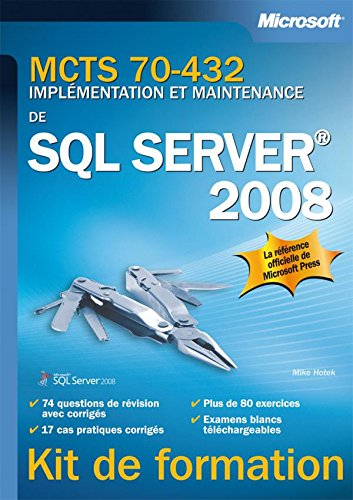 MCTS 70-432 : Implémentation et maintenance de SQL Server 2008