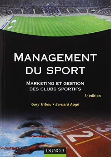 Management du sport : Marketing et gestion des clubs sportifs