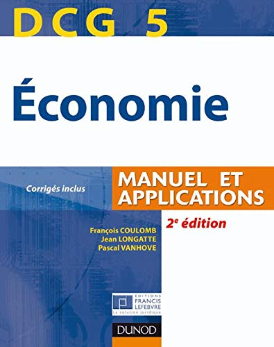 DCG 5 Economie : Manuel et applications