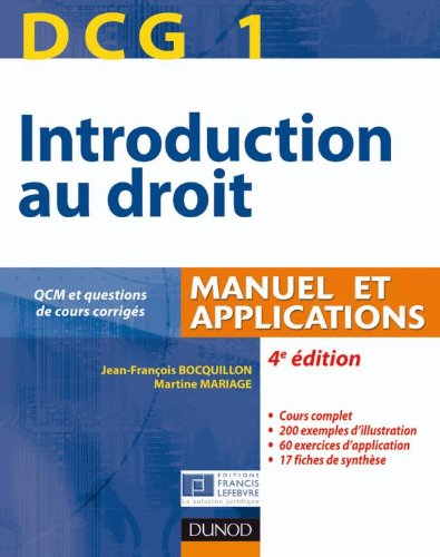 DCG 1 - Introduction au droit - 4e édition - Manuel et applications: Manuel et Applications, QCM et questions de cours corrigées