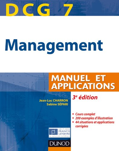 DCG 7 - Management - 3e édition - Manuel et applications, corrigés inclus