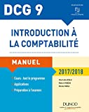 DCG 9 : introduction à la comptabilité : manuel : 2017-2018 |