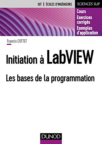 Initiation à LabVIEW : les bases de la programmation |