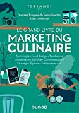Le grand livre du marketing culinaire | Brégeon de Saint-Quentin, Virginie