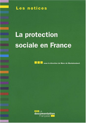 La protection sociale en France. 5e édition