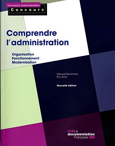Comprendre l'administration