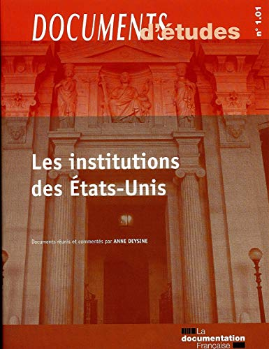 Les institutions des Etats-Unis