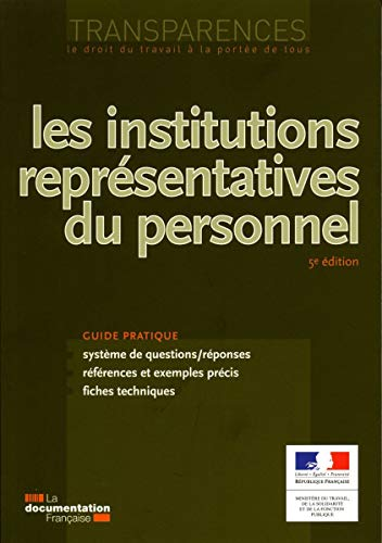 Les institutions représentatives du personnel (5è édition)