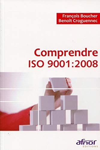 Comprendre ISO 9001