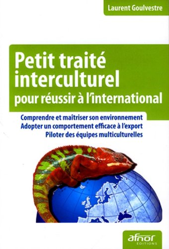 Petit traité interculturel pour réussir à l'international