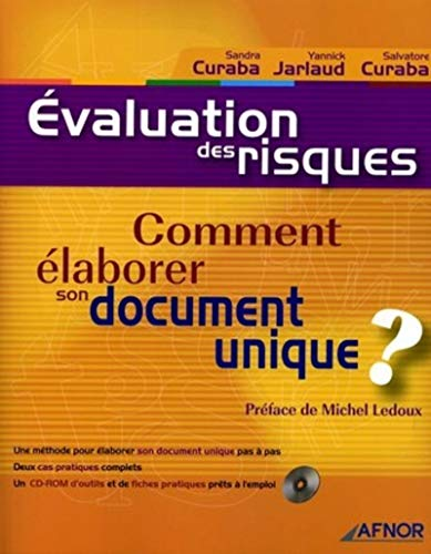 Evaluation des riques : Comment élaborer son document unique ? (avec CD-Rom)