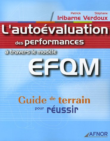 L'autoévaluation des performances à travers le modèle EFQM