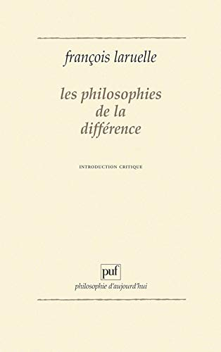 Les philosophies de la différence : Introduction critique