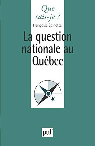 La question nationale au Québec
