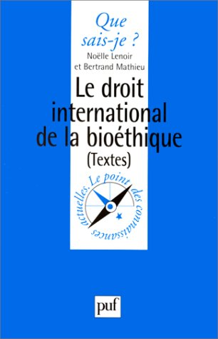 Le Droit International de la Bioéthique
