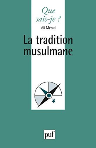 La Tradition musulmane