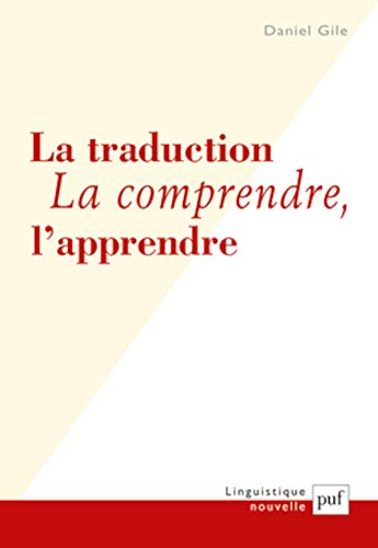 La Traduction, la comprendre, l'apprendre