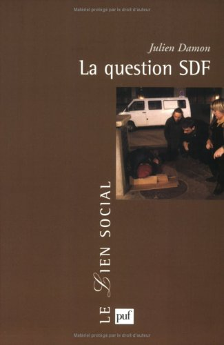 La Question SDF : Critique d'une action publique