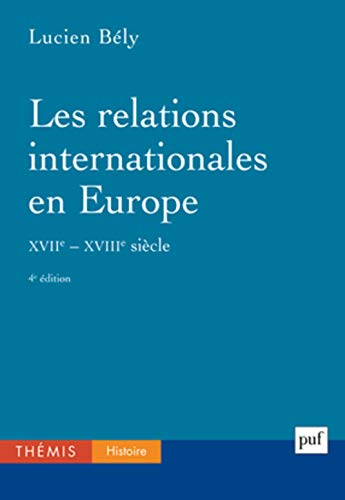Les relations internationales en Europe XVIIe-XVIIIe siècles
