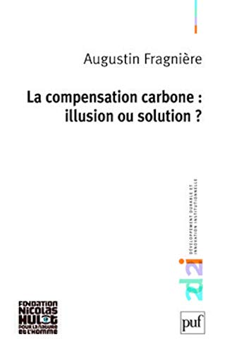 La compensation carbone : illusion ou solution ?