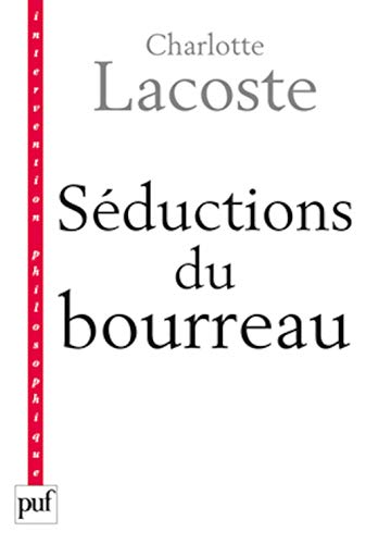 Séductions du bourreau