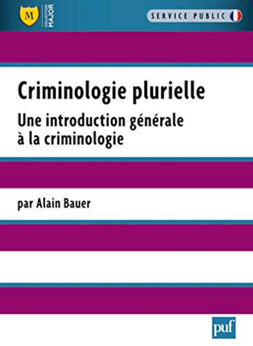 Introduction générale à la criminologie