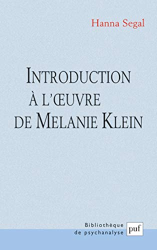 Introduction à l'oeuvre de Melanie Klein
