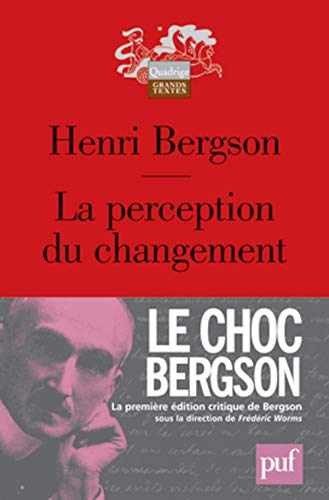 La perception du changement (Edition critique)