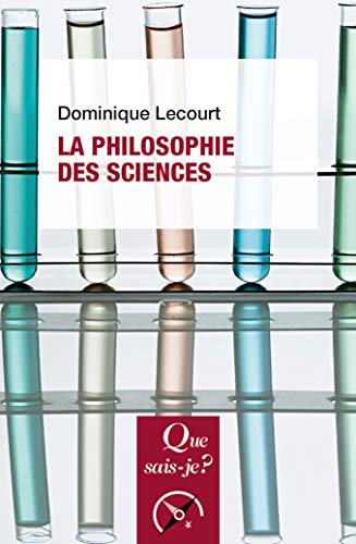 philosophie des sciences (La) |