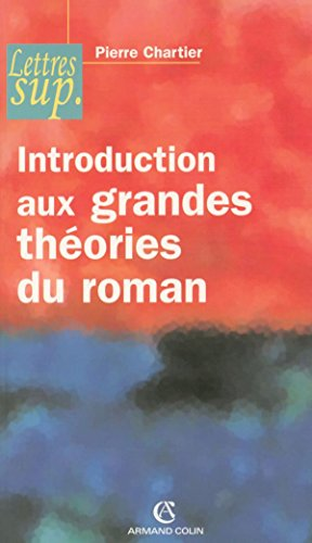 Introduction aux grandes théories du roman