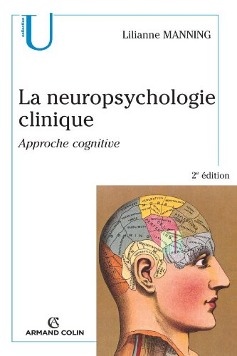 La neuropsychologie clinique : Approche cognitive