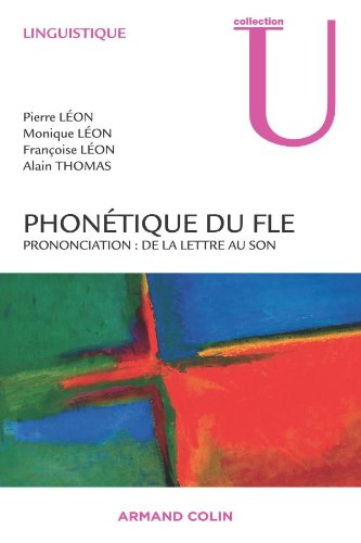 Phonétique du FLE : Prononciation : de la lettre au son