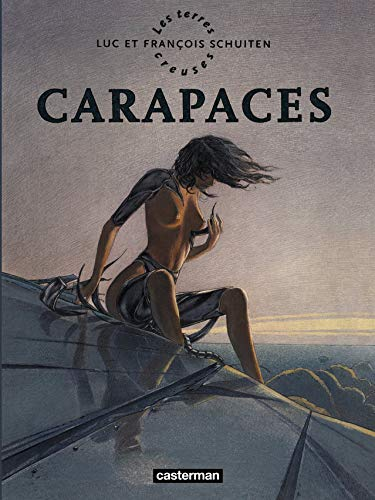 Les Terres Creuses, Tome 1 : Carapaces