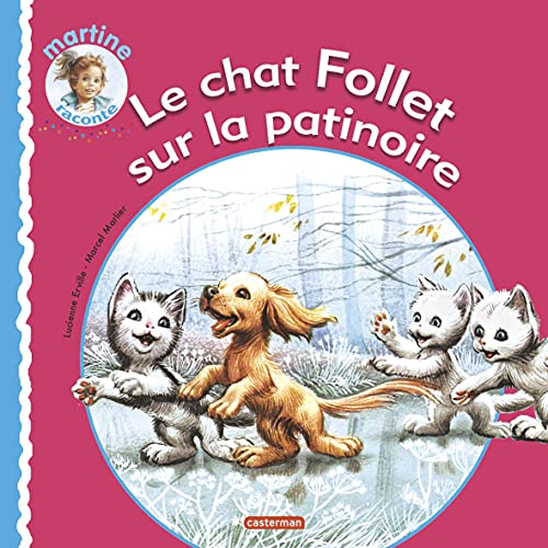 Le Chat Follet Sur LA Patinoire