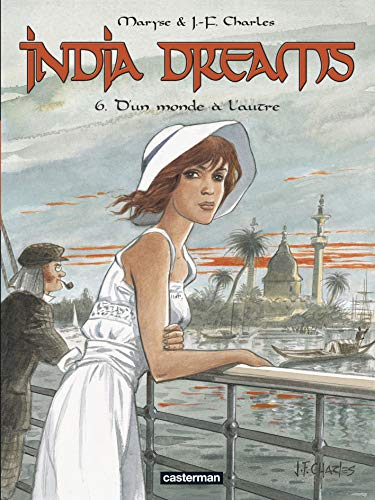 India Dreams, Tome 6