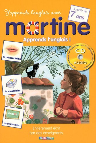 J'apprends l'anglais avec Martine : A partir de 7 ans (1CD audio)